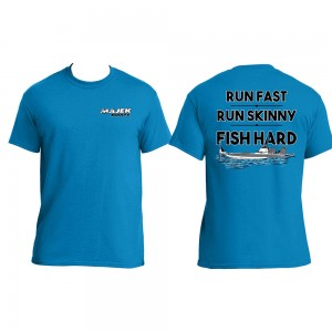 Run Fast, Run Skinny, Fish HARD Tee